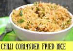 Chili Coriander Fried Rice Recipe